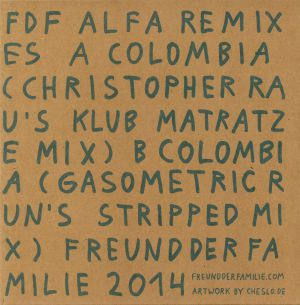 FREUND DER FAMILIE - Alfa Remixes #1 (Christopher Rau & Gasometric Run)
