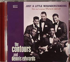 CONTOURS, The/DENNIS EDWARDS - Just A Little Misunderstanding: Rare & Unissued Motown 1965-68