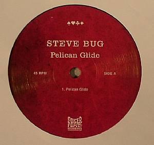 BUG, Steve - Pelican Glide