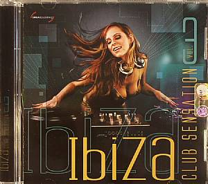 VARIOUS - Ibiza Club Sensation Vol 3