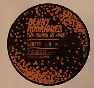 RODRIGUES, Benny - The Choice Is Mine EP