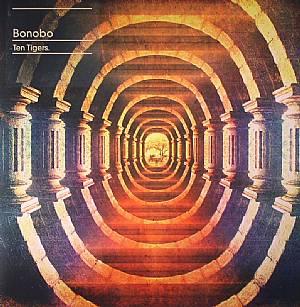 BONOBO - Ten Tigers