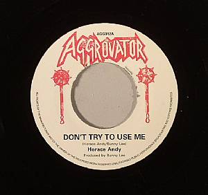 ANDY, Horace/THE AGGROVATORS - Don't Try To Use Me
