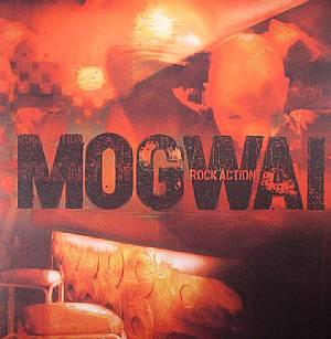 MOGWAI - Rock Action
