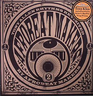 AFROBEAT MAKERS - Tony Allen Rhythms Revisited Vol 2