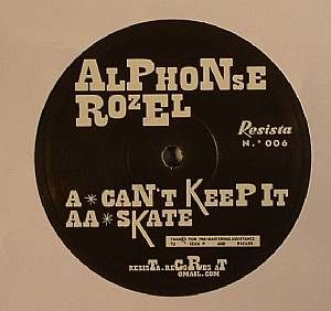 ROZEL, Alphonse - Can't Keep It