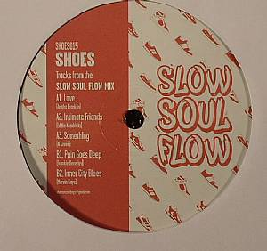 SHOES - Slow Soul Flow EP