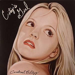 CEREBRAL BALLZY - City's Girl
