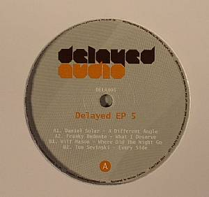 SOLAR, Daniel/FRANKY REDENTE/WILF MASON/TOM SEVINSKI - Delayed EP 5