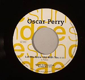 PERRY, Oscar/THE ASCOTS - Let Me Grow Old With You