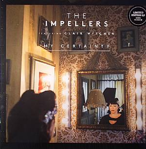 IMPELLERS, The feat CLAIR WITCHER - My Certainty