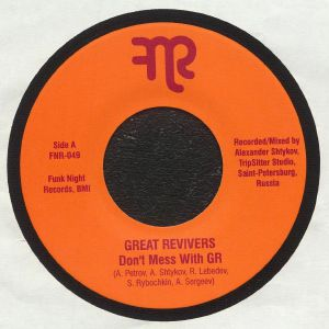GREAT REVIVERS - Don't Mess With GR