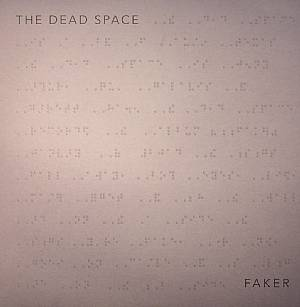 DEAD SPACE, The - Faker