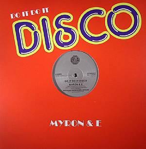 MYRON & E - Do It Do It Disco