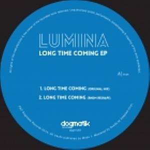 LUMINA - Long Time Coming EP