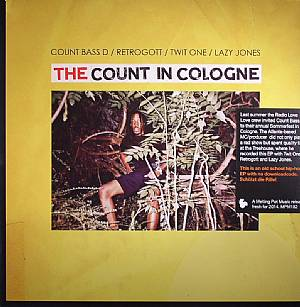 COUNT BASS D/RETROGOTT/TWIT ONE/LAZY JONES - The Count In Cologne