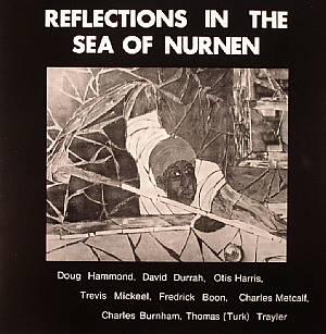 HAMMOND, Doug - Reflections In The Sea Of Nurnen