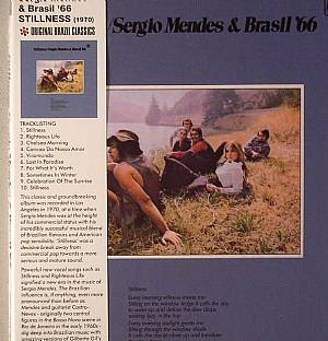 MENDES, Sergio/BRAZIL 66 - Stillness: The Original Classic 1970 Brazil Album