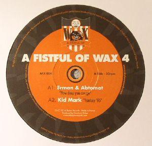ERMAN/ABTOMAT/KID MARK/AN EXPRESSO/SHIN/ROSENHAFT - A Fistul Of Wax 4