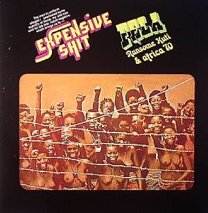 KUTI, Fela Ransome & AFRICA 70 - Expensive Shit