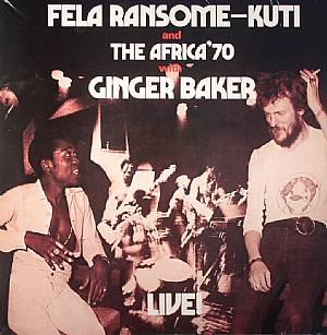 KUTI, Fela Ransome & THE AFRICA 70 - Fela With Ginger Baker Live!