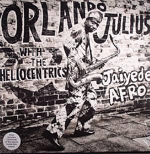 JULIUS, Orlando/THE HELIOCENTRICS - Jaiyede Afro