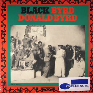BYRD, Donald - Black Byrd (75th Anniversary Edition) (remastered)
