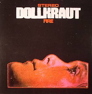 DOLLKRAUT - Fire