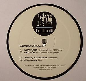 DUKE, Andrew/OWEN JAY/BRIAN JAMES/JESUS GONSEV - Giuseppe's Groove EP
