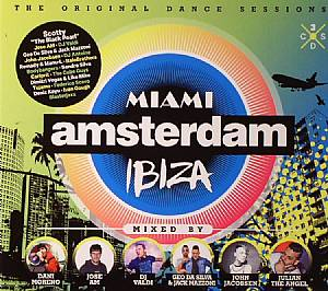 MORENO, Dani/JOSE AM/DJ VALDI/GEO DA SILVA/JACK MAZZONI/JOHN JACOBSEN/JULIAN THE ANGEL/VARIOUS - Miami Amsterdam Ibiza