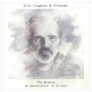 CLAPTON, Eric/VARIOUS - The Breeze: An Appreciation Of JJ Cale