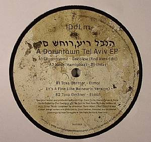 CHROMOSOME/NOSEI HAMIGBAAT/TOVA GERTNER - A Downtown Tel Aviv EP