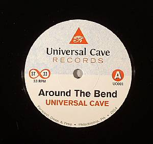 UNIVERSAL CAVE - Around The Bend