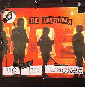 LIBERTINES, The - Up The Bracket