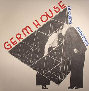 GERM HOUSE - Showing Symptoms