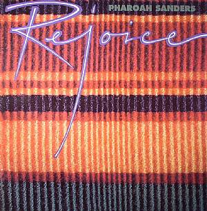 SANDERS, Pharoah - Rejoice
