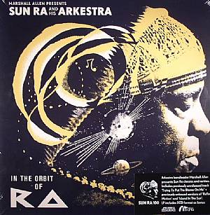 ALLEN, Marshall presents SUN RA & HIS ARKESTRA - In The Orbit Of Ra