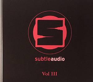 VARIOUS - Subtle Audio Vol III