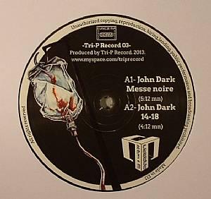 DARK, John/MATT FRAKTAL - Tri P 03