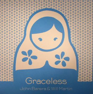BARERA, John/WILL MARTIN - Graceless