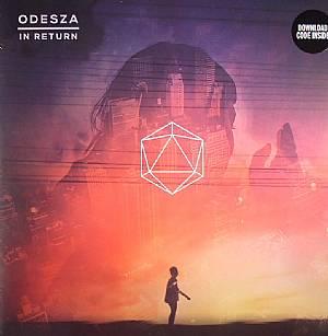 ODESZA - In Return