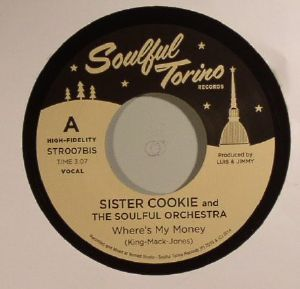 SISTER COOKIE & THE SOULFUL ORCHESTRA - Where's My Money