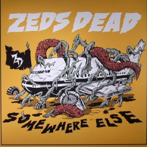ZED'S DEAD - Somewhere Else