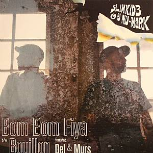 SLIMKID3/DJ NU MARK - Bom Bom Fiya