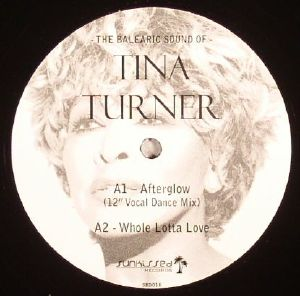 TURNER, Tina - The Balearic Sound Of Tina Turner