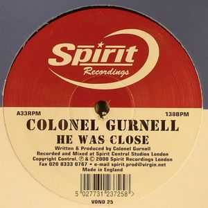 COLONEL GURNELL - He Was Close/Stillwell Avenue