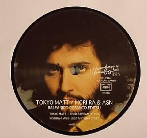 TOKYO MATT/MORI RA & ASN - Balearico Cosmico Editsu