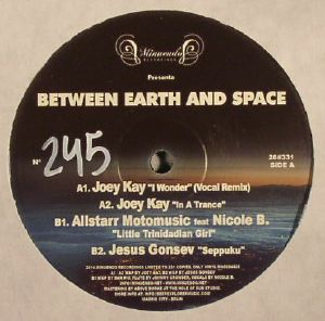 KAY, Joey/ALLSTARR MOTOMUSIC/JESUS GONSEV - Between Earth & Space