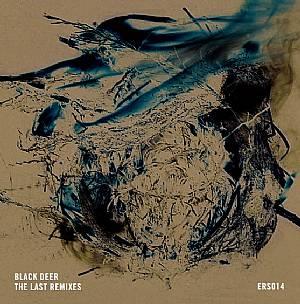BLACK DEER - The Last Remixes