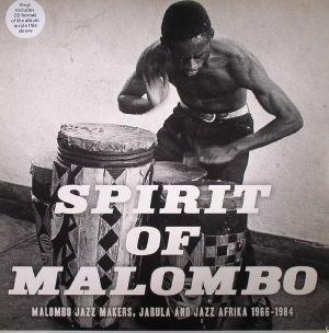 VARIOUS - Spirit Of Malombo: Malombo Jazz Makers, Jabula & Jazz Afrika 1966-1984